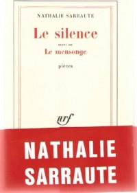 Le silence et le mensonge
