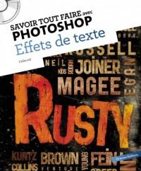Savoir tout faire avec Photoshop : Effets de texte (1CD)