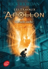 Les travaux d'Apollon - Tome 1 - L'oracle caché [Poche]