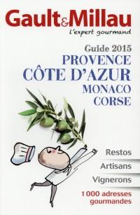 Guide Provence Côte d'Azur Monaco Corse 2015