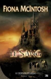 Le Dernier Souffle, Tome 2 : Le Sang