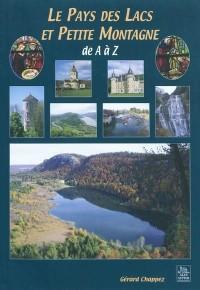Le Pays des Lacs et Petite Montagne de A à Z