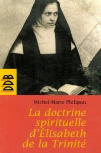 La doctrine spirituelle de soeur Elisabeth de la Trinité