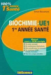 Biochimie-UE 1, 1re année Santé: Cours, QCM et exercices corrigés