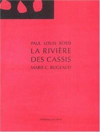 La Rivière des Cassis