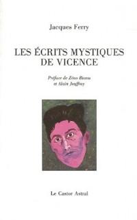 Les Ecrits mystiques de Vicence : (Autodestruction de Giacomo Altissimo)