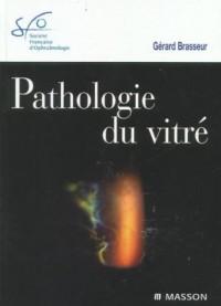 Pathologie du vitré