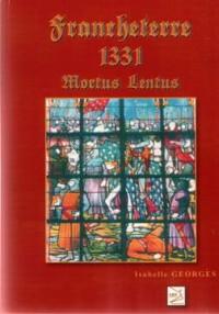 Francheterre 1331 Mortus Lentus