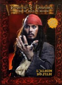 Pirates des Caraïbes : Jusqu'au bout du monde : L'album du film