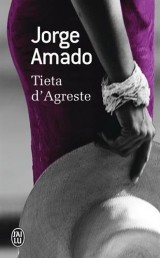 Tieta d'Agreste [Poche]