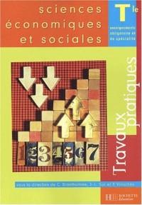 Sciences économiques et sociales, Terminale (Travaux pratiques) : Enseignement obligatoire et de spécialité