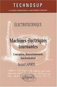 Machines électriques tournantes : Conception, dimensionnement, fonctionnement