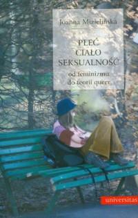 Plec cialo seksualnosc Od feminizmu do teorii queer