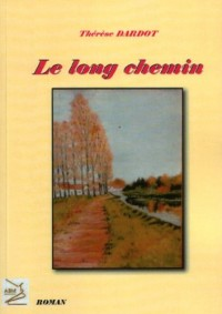 Long chemin (Le)