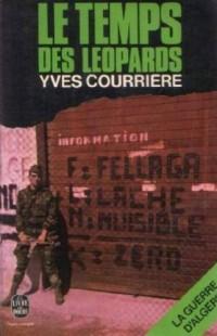 La Guerre d'Algérie..... 2. La Guerre d'Algérie.... Le Temps des léopards. Volume : 2