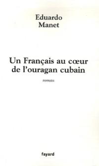 Un Français dans l'ouragan cubain