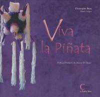 Viva la piñata : Edition bilingue français-espagnol