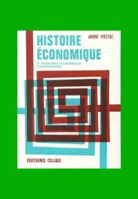 Histoire économique : les faits et les idées