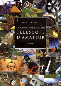 La construction du téléscope d'amateur