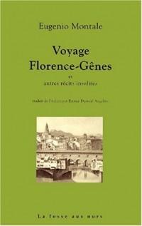 Voyage Florence-Gênes et autres récits insolites
