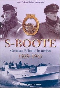 S-Boote: German E-Boats in Action (1939-1945)