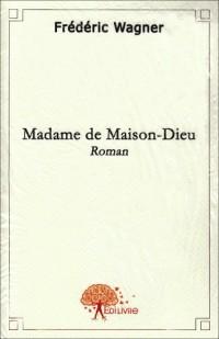 Madame de Maison-Dieu