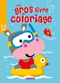 Mon gros livre de coloriage (Hippopotame dans bouée)
