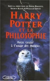 Harry Potter et la philosophie : Petit traité à l'usage des Moldus