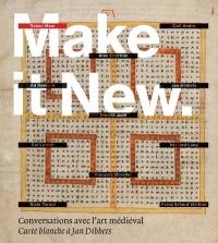 Make It New - Conversations avec l'Art Médiéval - Carte Blanche a Jan Dibbets