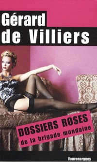 Dossiers roses de la brigade mondaine (grand format)