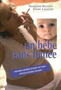 Un bébé sans fumée
