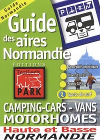 Guide des aires camping-cars - vans motorhomes Normandie