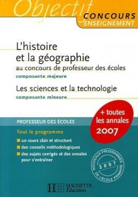 L'histoire et la géographie composante majeure au concours de professeur des écoles ; Les sciences et la technologie composante mineure