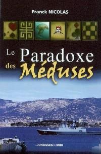 Le paradoxe des méduses