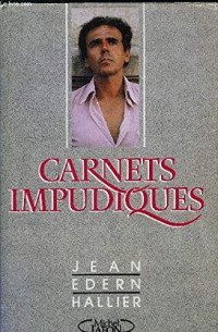 Carnets impudiques : journal intime, 1986-1987