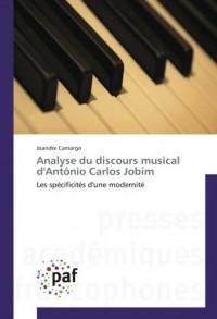 Analyse du discours musical d'Antônio Carlos Jobim: Les spécificités d'une modernité