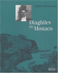 Diaghilev et Monaco
