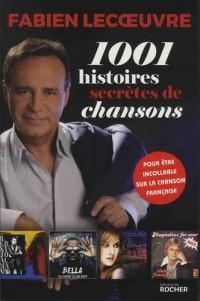 1001 histoires secrètes de chansons