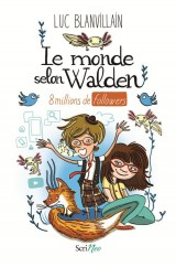 Le monde selon Walden