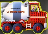 Le Camion-toupie