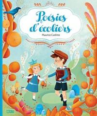Comptines et poèmes :Poésies d'écoliers - Dès 4 ans