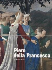 Piero della Francesca : D'Arezzo à Sanspolcro