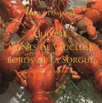 La Cuisine des Monts de Vaucluse et de la Sorgue