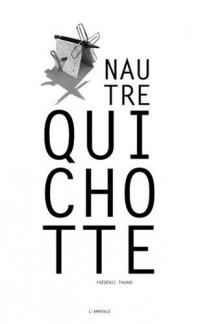 Nautre Quichotte