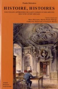 Histoire Histoires Memoires et Fictions au Xviie et Xviiie Siecles
