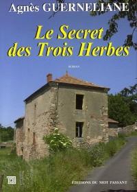 Le Secret des Trois Herbes