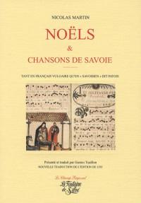 Noëls et Chansons : En français et en patois savoyard publiés à Lyon en 1555
