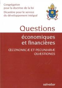 QUESTIONS ÉCONOMIQUES ET FINANCIÈRES. OECONOMICAE ET PECUNIARIAE QUAESTIONES