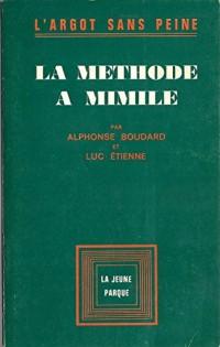 La methode a mimile : l'argot sans peine