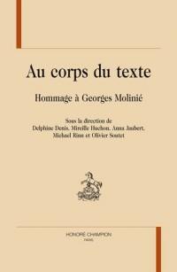 Au corps du texte : Hommage à Georges Molinié